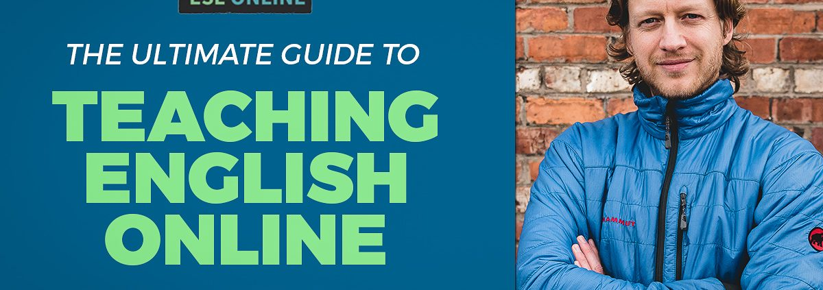 How To Teach English Online The Ultimate Guide 2019