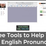 Tools for Teaching English Pronunciation