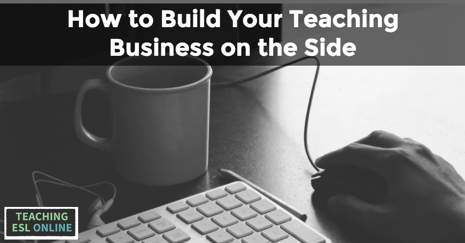 Build Teaching Business on the Side