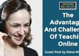 Advantages and Challenges Teaching Online